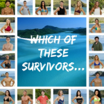 Poll 3: Which of These Survivors…